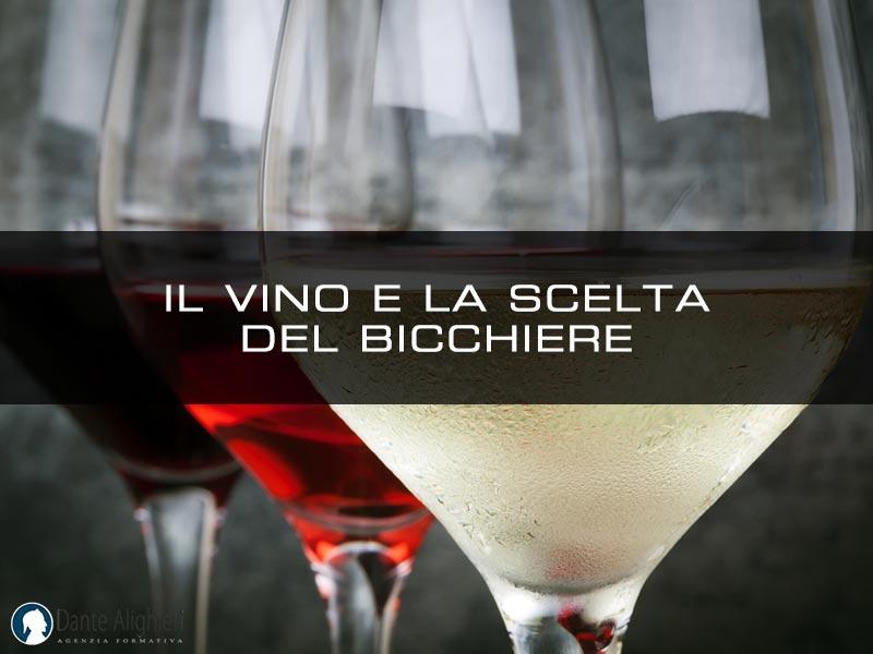 La scelta del bicchiere per una degustazione ottimale del vino