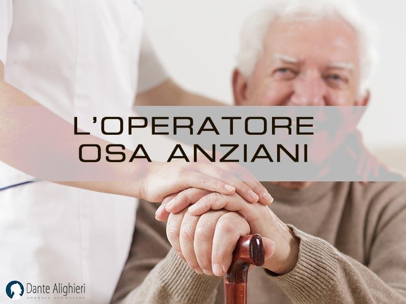 Cos'è e quali funzioni svolge un operatore OSA per anziani