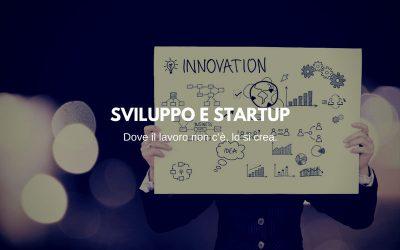 Sviluppo e Startup: Dove il lavoro non c'è, lo si crea